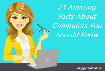 21 Amazing Facts About Computers
