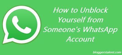 Unblock Yourself from Someone WhatsApp Account