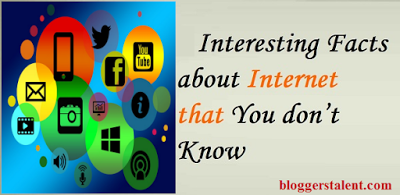 Interesting Facts About Internet That you Don't Know