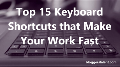 Top 15 Keyboard Shortcuts
