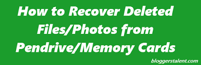 How to Recover Deleted Files/Photos from Pendrive/Memory Cards