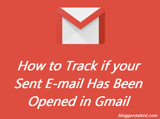 How to Track if your Sent E-mail Has Been Opened in Gmail