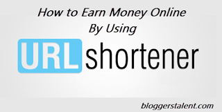 How to Earn Money Online By Using Link/URL Shortner