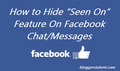 "How to Hide ""Seen On"" Feature On Facebook Chat/Messages"