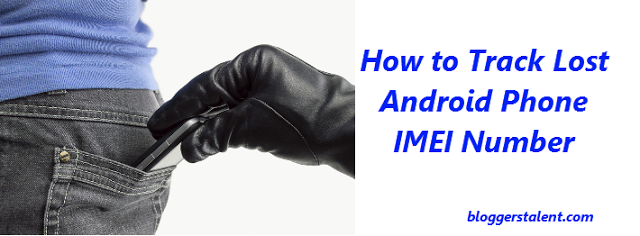 How to Track Lost Android Phone IMEI Number