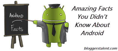 15 Amazing Facts You Didn't Know About Android