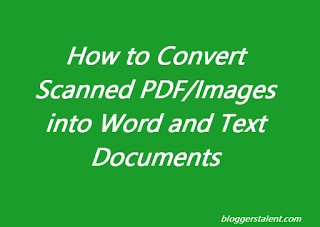 How to Convert Scanned Images/PDF into Word and Text Documents