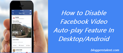How to Disable Facebook Video Auto-play Feature on PC/Android
