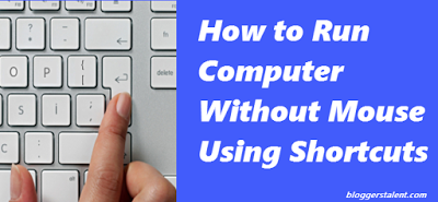 How to Run Computer Without Mouse Using Shortcuts